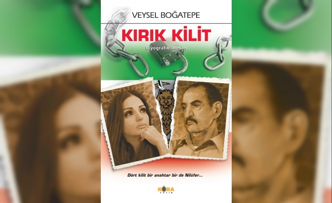 Veysel Boğatepe'nin biyografik romanı 'Kırık Kilit' yayınlandı