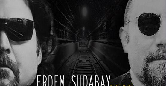 "Erdem Sudabay - feat: Teoman Alpsakarya ""İsyan"""