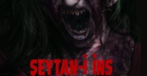 """Şeytan-ı İns"" 22 Mart da vizyonda!"