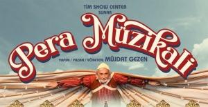 'Pera Müzikali' eski eğlence hayatını sahneye taşıyacak!