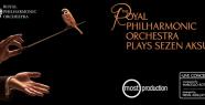 """""""The Royal Philharmonic Orchestra Plays Sezen Aksu"""" albümü çıktı."""